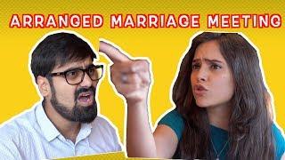 Awkward Arranged Marriage Meetings   Ft. Akash Dodeja   Simran Dhanwani