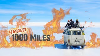 The Hardest 1000 Miles We Ever Drove