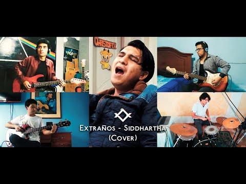 Tribuna Libre – Extraños (Cover) Siddhartha