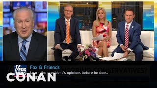 "What Conan's Watching: ""Fox & Friends"" Edition  - CONAN on TBS"