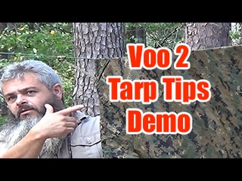 Voo 2 Tips On Tarp Hanging Demo By thewayofthewoodsman