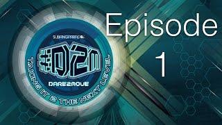 #Dare2Move #D2M 2014 - Episode 1