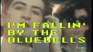 The Bluebells - I'm Falling (Remastered Video Für Single Version) (1984)