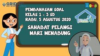 Pembahasan Soal TVRI SD 1-3 - Rabu 5 Agustus 2020 - Sahabat Pelangi: Mari Menabung #BelajardariRumah