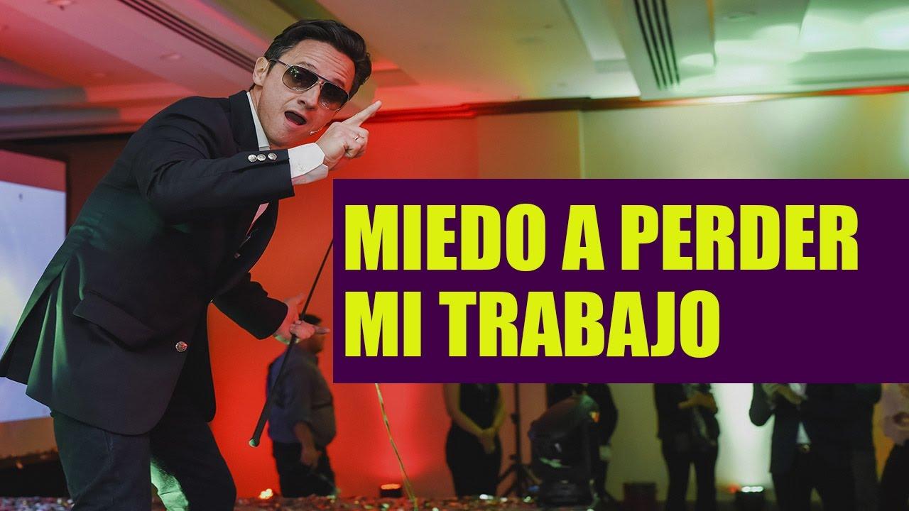 El Miedo A Perder Mi Empleo Juan Diego Gómez Youtube