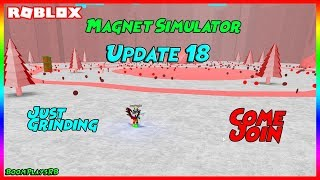 🧲🔴 Roblox Magnet Simulator Update 18 Grinding! Come Join! 🔴🧲