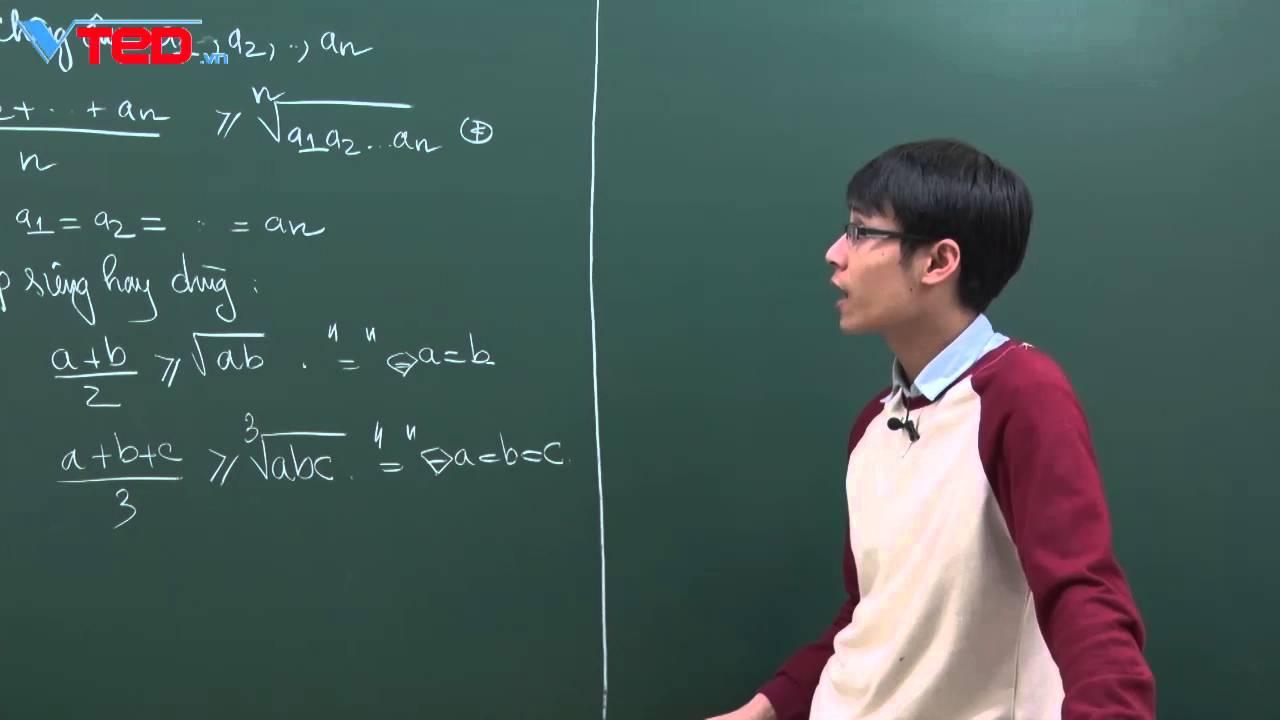 [Vted.vn] – GT tổng quan về bất đẳng thức AM – GM và áp dụng GV: Đặng Thành Nam