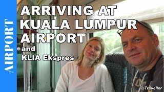 Arriving at Kuala Lumpur Airport, Malaysia & KLIA Ekspres train to the city