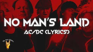 AC/DC - No Man's Land (Lyrics)   The Rock Rotation