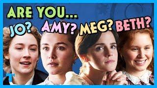 Little Women - Are you Jo, Amy, Beth or Meg?