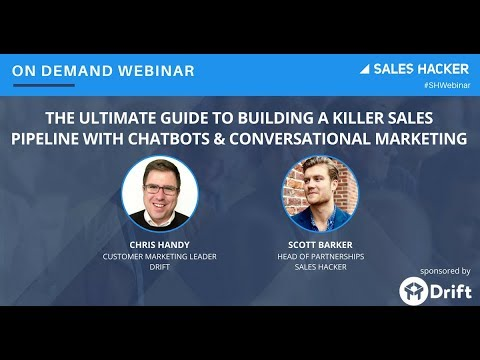The Ultimate Guide to Building a Killer Sales Pipeline with Chatbots & Conversational Marketing
