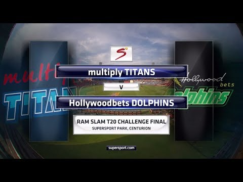 Ram Slam T20 Challenge Final - Titans vs Dolphins