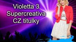 Download Violetta 3 - Supercreativa CZ titulky MP3 song and Music Video