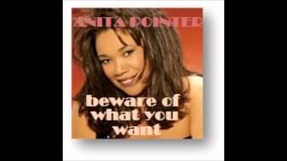 ANITA POINTER   Beware Of What You Want written by Preston Glass and Brenda Russell