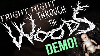 FRIGHT NIGHT! Through the Woods Demo!