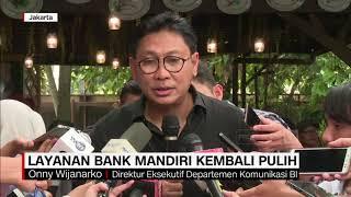 Layanan Bank Mandiri Kembali Pulih