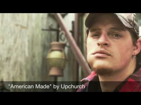 """""""American Made"""" by Upchurch (AUDIO)"""