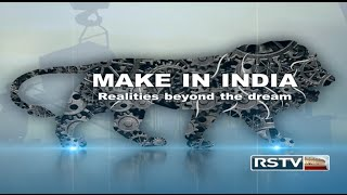 Special Report - Make in India: Realities beyond the dream