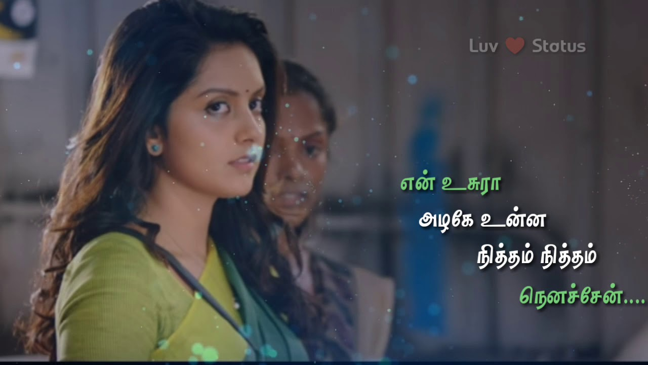 Whatsapp status Tamil video | love song | 💕 Luv status ...