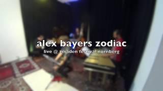 alex bayers zodiac live @ zikaden festival
