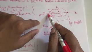 How to Find out Equivalent resistance in Series and Parallel Resistance combinations -