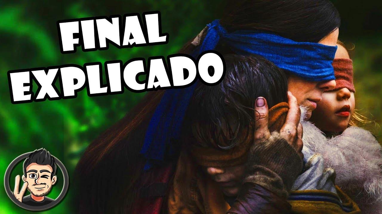 Ver Final Explicado De Bird Box A Ciegas De Netflix en Español