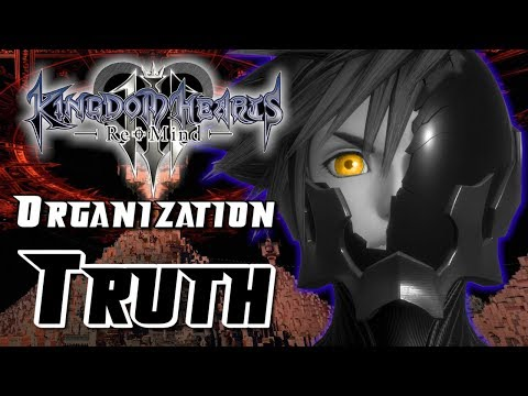 The Truth Of Organization 13 - Kingdom Hearts 3 ReMind