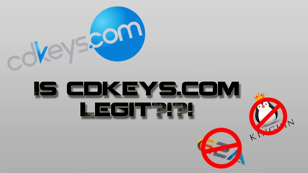 Cd key legit | Are these CD Key sites legit?  2019-05-12