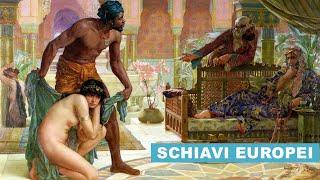 SCHIAVI Europei e Corsari Barbareschi: tratta di esseri umani Dimenticata