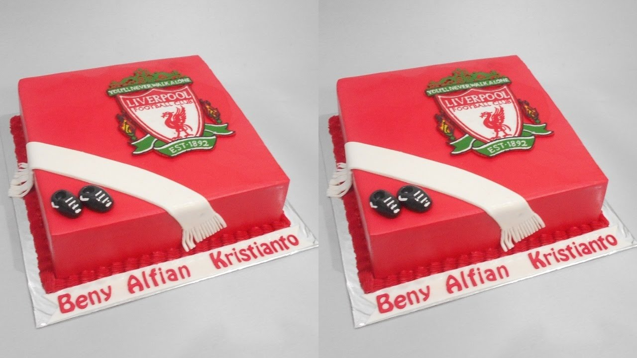 Liverpool Cake Decoration Tutorial Youtube