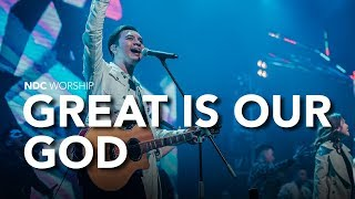 NDC Worship - Datanglah dan Bertahta/Great Is Our God (Live Performance)