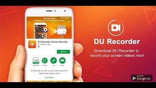 Как снимать видео без ROОT прав, полезна ли программа DU Recorder или нет???!!!