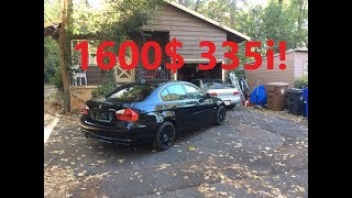 Bought The Cheapest Bmw 335i