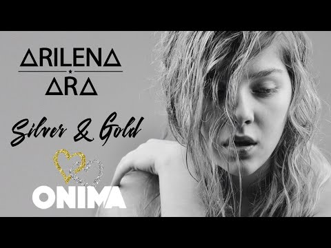 Arilena Ara - Silver & Gold (Audio)