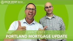 PORTLAND MORTGAGE RATES / PORTLAND MORTGAGE RATE UPDATE June 2019