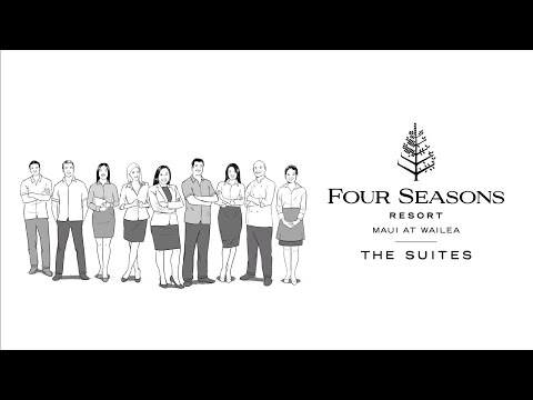 Four Seasons Maui - The Complete Suite Experience