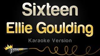 Gambar cover Ellie Goulding - Sixteen (Karaoke Version)
