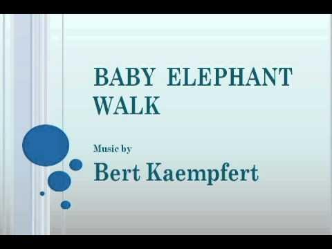 Bert Kaempfert - Baby Elephant Walk