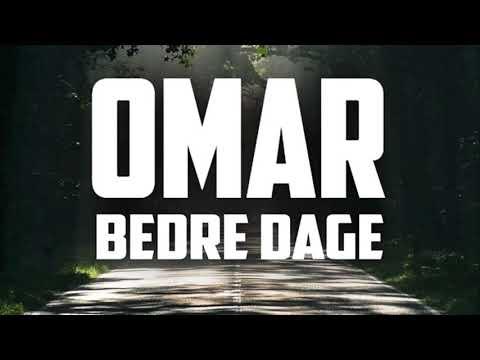 Omar - Bedre Dage (feat. PAY)