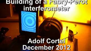 Building of a Fabry-Perot Interferometer