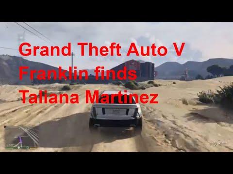 Grand Theft Auto V: Franklin finds Taliana Martinez