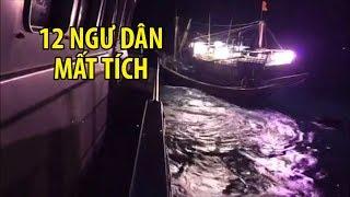 Ảnh hưởng của gió mùa Đông Bắc, 3 tàu cá bị chìm, 12 ngư dân mất tích