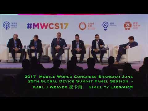 Karl Weaver sits on 2017 GSMA Mobile World Congress Shanghai, Global Device Summit Panel Session