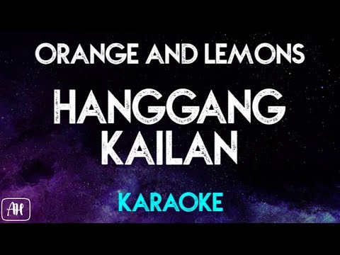 Orange and Lemons - Hanggang Kailan KaraokeAcoustic Instrumental