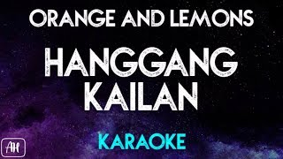 Orange and Lemons - Hanggang Kailan (Karaoke/Acoustic Instrumental)