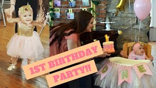 BABY'S 1ST BIRTHDAY PARTY!