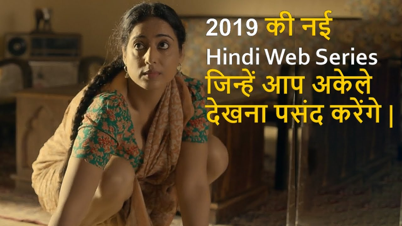 Download Top 10 Best Hindi Web Series On 2019 Must Watch