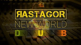�������� ���� RASTAGOR - New World (DUB REGGAE MUSIC) ������