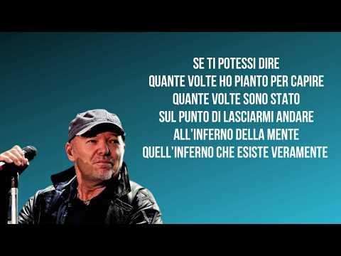 Vasco Rossi Se Ti Potessi Dire Testo / Lyrics