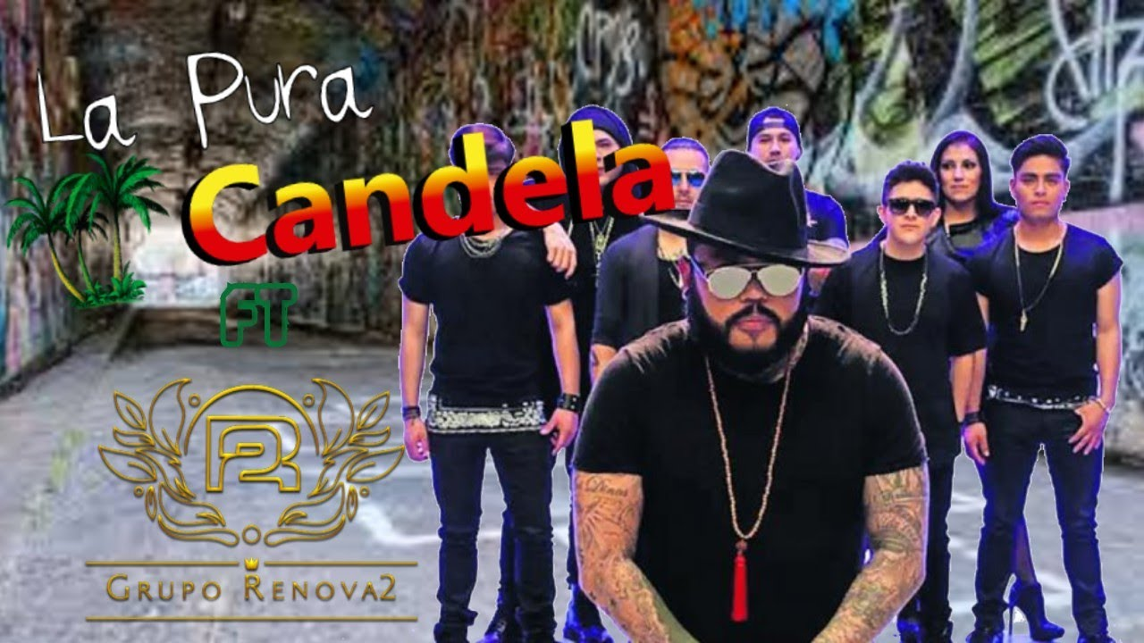 "La Pura Candela Ft. Grupo Renova2 ""Fuiste Mala"" (Cumbia Kings)."